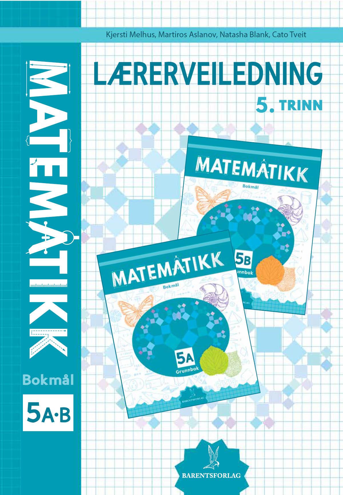 Matematikk Lærerveiledning 5A-B
