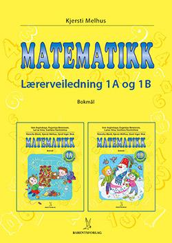 matematikklandet Lærerveiledning 1A og 1B