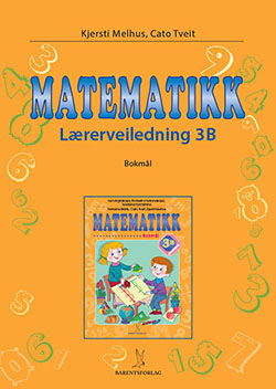 matematikklandet Lærerveiledning 3B