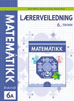 Matematikk Lærerveiledning 6A