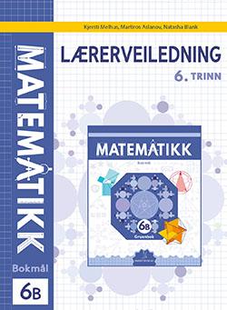 Matematikk Lærerveiledning 6B