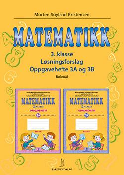 matematikklandet Løsningsforslag Oppgavehefte 3A og 3B