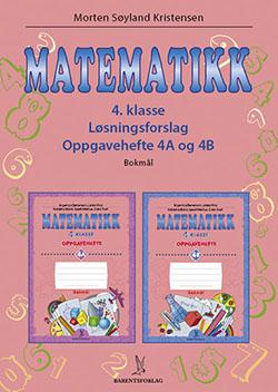 matematikklandet Løsningsforslag for Oppgavehefter 4A og 4B
