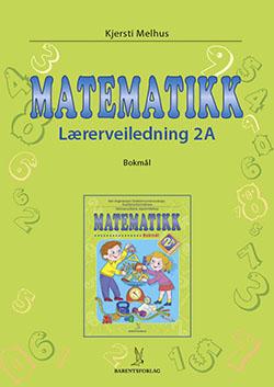 matematikklandet Lærerveiledning 2A trinn