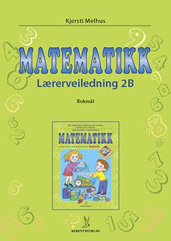 matematikklandet Lærerveiledning 2B trinn