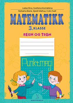 matematikklandet Oppgavehefte Regn og Tegn 3 klasse