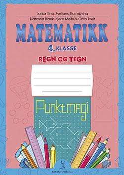 matematikklandet Oppgavehefte Regn og tegn Punktmagi  4 klasse