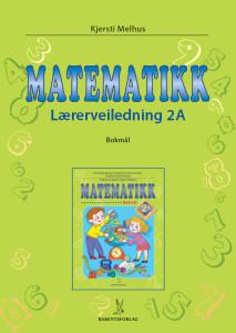 Matematikk 2: Lærerveiledning 2A