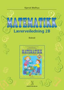 Matematikk 2: Lærerveiledning 2B