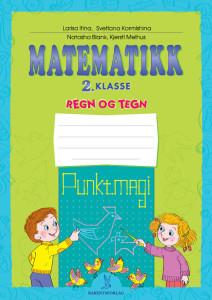 Matematikk 2: Oppgavehefte «Regn og tegn»